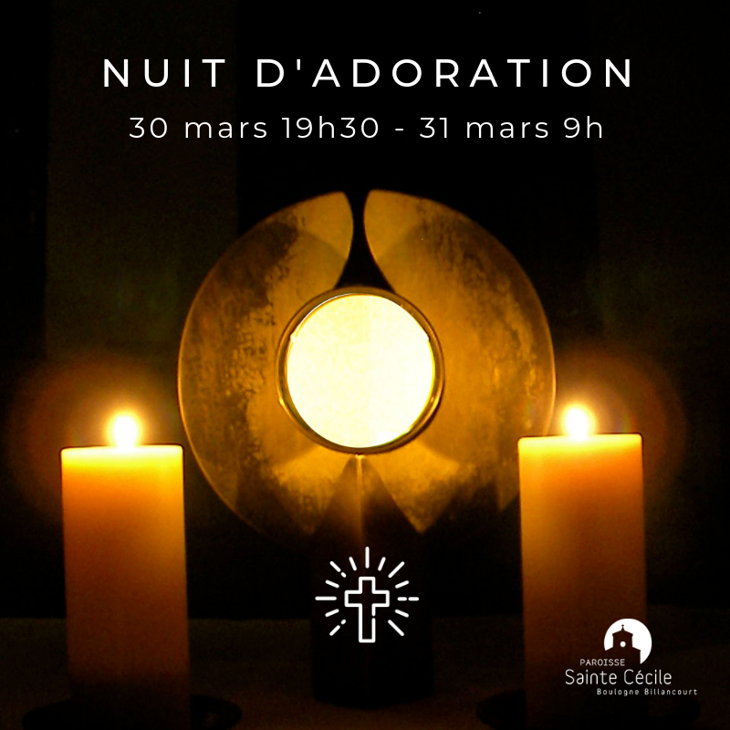 Nuit d'adoration 30 mars 2019